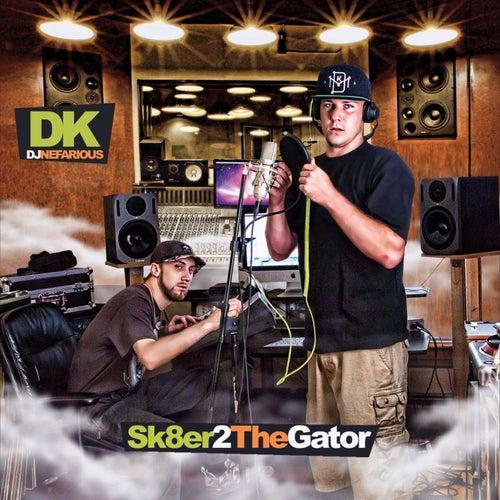 Sk8er2thegator by DK