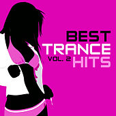 Best Trance Hits, Vol. 2 by Various Artists