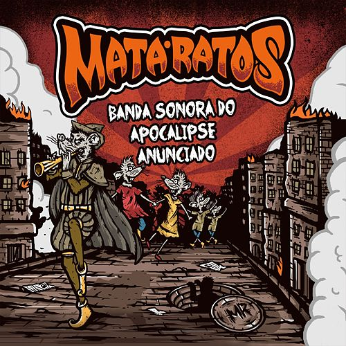 Banda Sonora do Apocalipse Anunciado by Mata Ratos