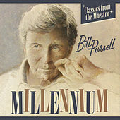 Millennium by Bill Pursell