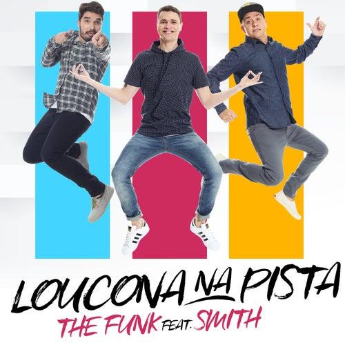 Loucona na Pista by Funk