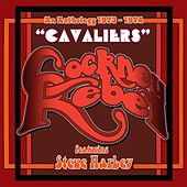 Cavaliers: An Anthology (1973-1974) by Various Artists