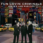 A's, B's and Rarities by Fun Lovin' Criminals