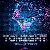 Tonight Collection, Vol. 1 - Selection of House Music by Various Artists