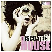 Disco Tech House, Vol. 6 by Various Artists