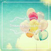 Sommergeschichte - 2. Teil by Various Artists