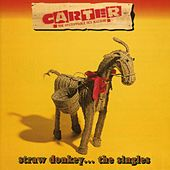 Straw Donkey: The Singles by Carter the Unstoppable Sex Machine