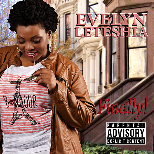 Finally! by Evelyn LeTeshia