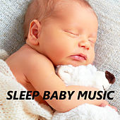 Sleep Baby Music by Bedtime Baby