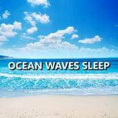 Ocean Waves Sleep by Ocean Waves For Sleep (1)