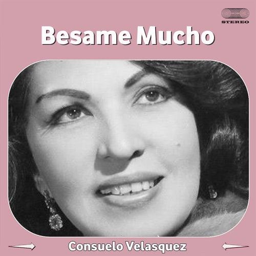 Besame Mucho by Consuelo Velasquez