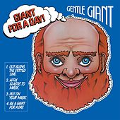 Giant for a Day! by Gentle Giant