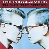 This Is The Story by The Proclaimers