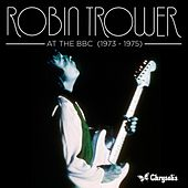 At the BBC (1973-1975) by Robin Trower