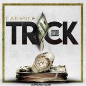 Trick by Cadence