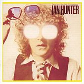 You're Never Alone with a Schizophrenic (Deluxe Version) by Ian Hunter