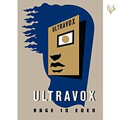 Rage in Eden (2008 Remaster) by Ultravox