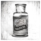 Medicine by The Black Moods