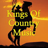 Kings Of Country Music von Various Artists