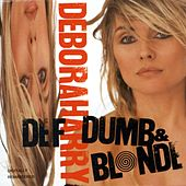 Def, Dumb & Blonde by Debbie Harry
