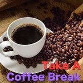 Take A Coffee Break von Various Artists