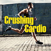 Crushing Cardio von Various Artists