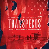 Transpecos (Original Motion Picture Soundtrack) von Various Artists