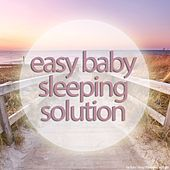 Easy Baby Sleeping Solution by Various Artists
