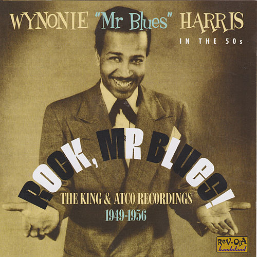 Rock, Mr. Blues! by Wynonie Harris