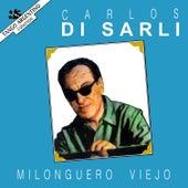 Milonguero Viejo by Carlos DiSarli