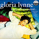 Lonely and Sentimental… by Gloria Lynne