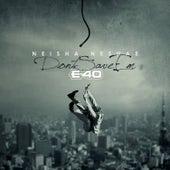 Don't Save Em by NeishaNe'shae