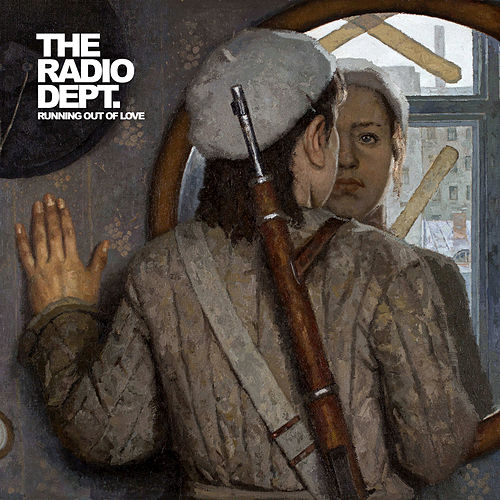 Swedish Guns by The Radio Dept.