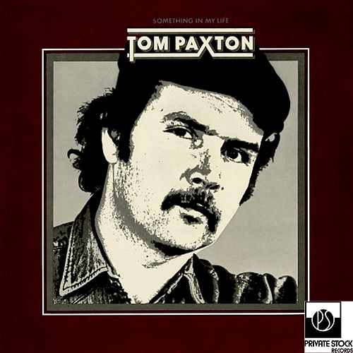 Something in My Life by Tom Paxton