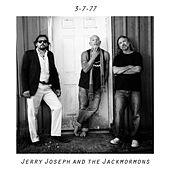3-7-77 by Jerry Joseph And The Jackmormons