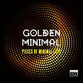 Golden Minimal (Pieces of Minimal Love) by Various Artists