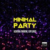 Minimal Party (German Minimal Explorer) by Various Artists