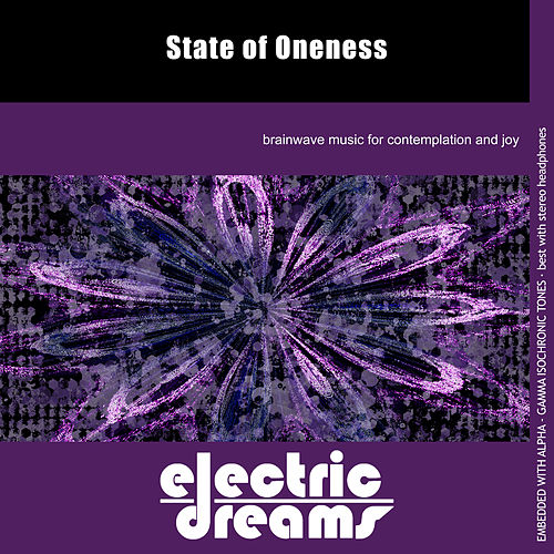 State of Oneness by Electric Dreams