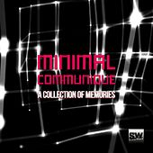 Minimal Communique (A Collection of Memories) by Various Artists