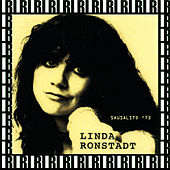 Record Plant, Sausalito, Ca. November 18th, 1973 (Remastered, Live On Broadcasting) von Linda Ronstadt