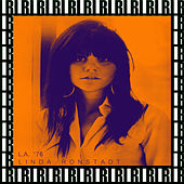 Universal Amphitheatre, Los Angeles, Ca. November 3rd, 1976 (Remastered, Live On Broadcasting) von Linda Ronstadt