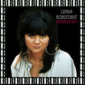 Berkeley Community Theater, California, January 18th, 1974 (Remastered, Live On Broadcasting) [Bonus Track Version] von Linda Ronstadt