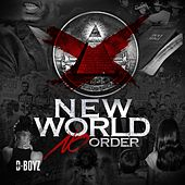 New World No Order by D-Boyz