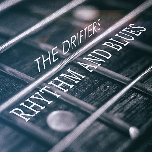 Rhythm And Blues von The Drifters