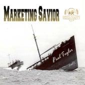 Marketing Savior by Paul Taylor