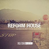 Reform:House Issue 8 by Various Artists