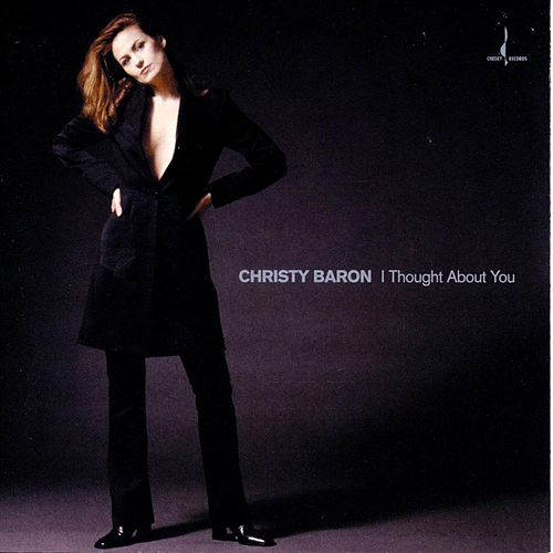 I Thought About You by Christy Baron