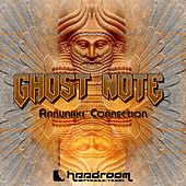 Annunaki Connection by Ghost Note