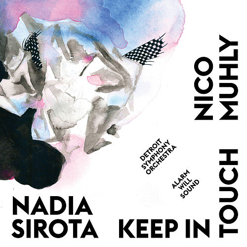 Keep In Touch by Nadia Sirota