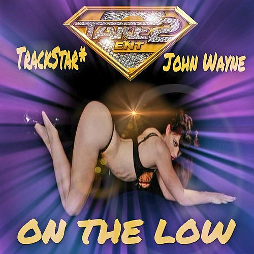 On the Low by Trackstar